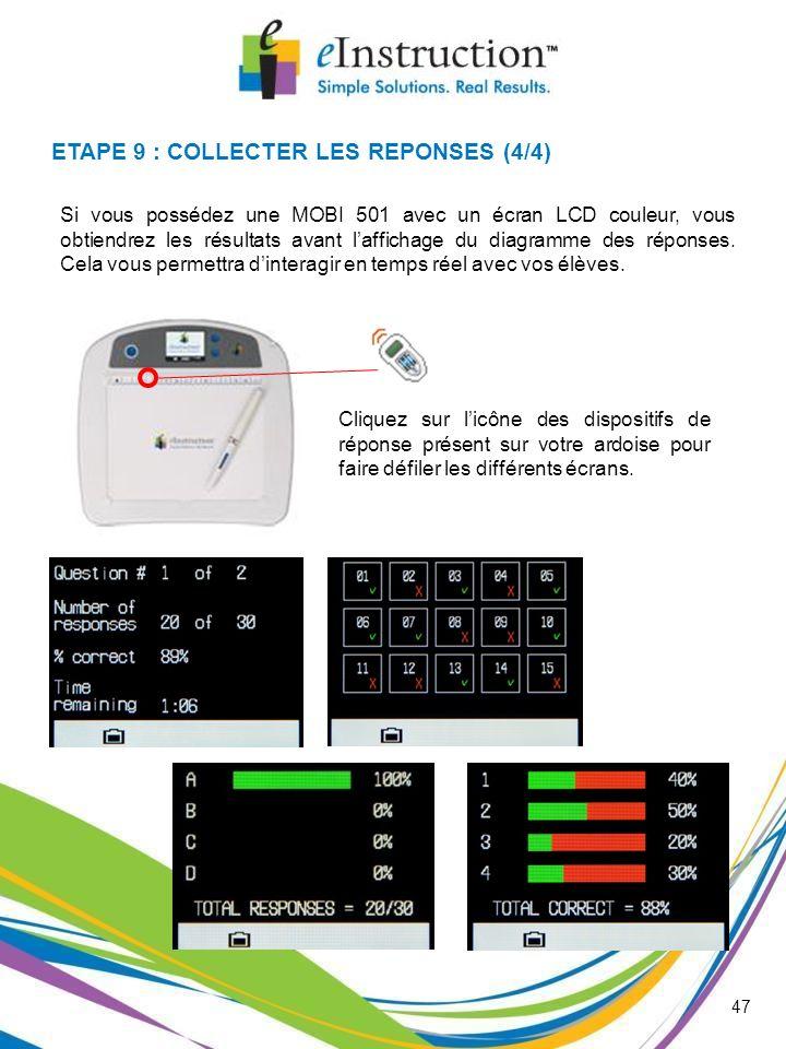 ETAPE 9 : COLLECTER LES REPONSES (4/4)