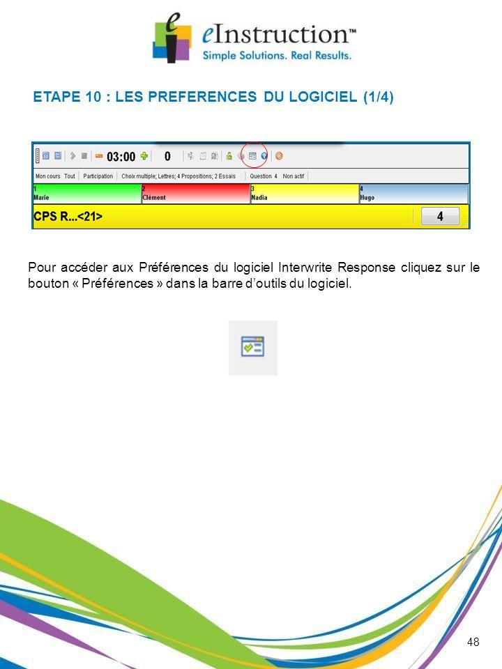 ETAPE 10 : LES PREFERENCES DU LOGICIEL (1/4)