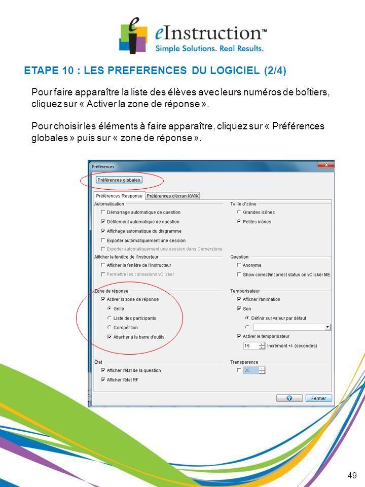 ETAPE 10 : LES PREFERENCES DU LOGICIEL (2/4)