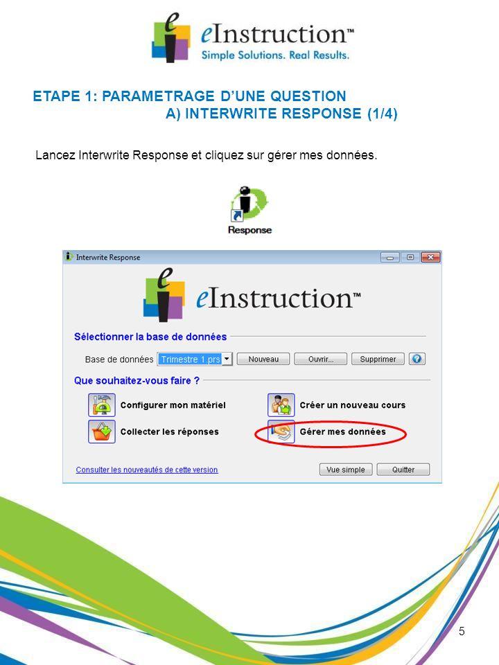 Lancez Interwrite Response et cliquez sur gérer mes données.