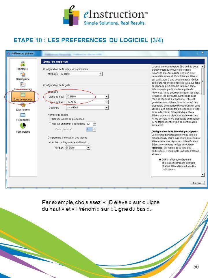 ETAPE 10 : LES PREFERENCES DU LOGICIEL (3/4)