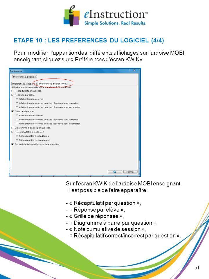 ETAPE 10 : LES PREFERENCES DU LOGICIEL (4/4)