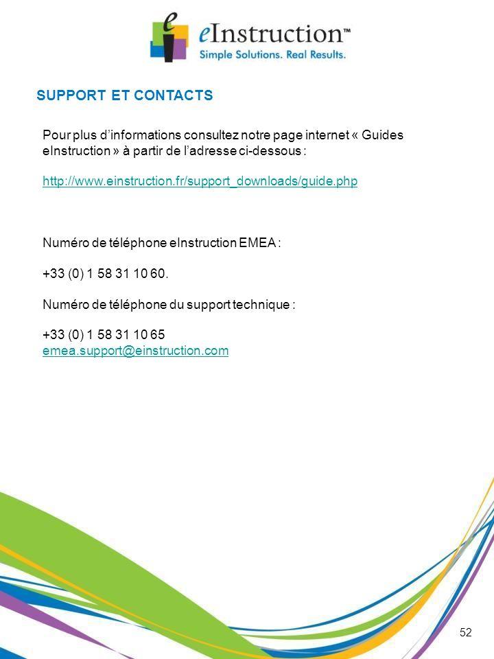 SUPPORT ET CONTACTS Pour plus d'informations consultez notre page internet « Guides eInstruction » à partir de l'adresse ci-dessous :