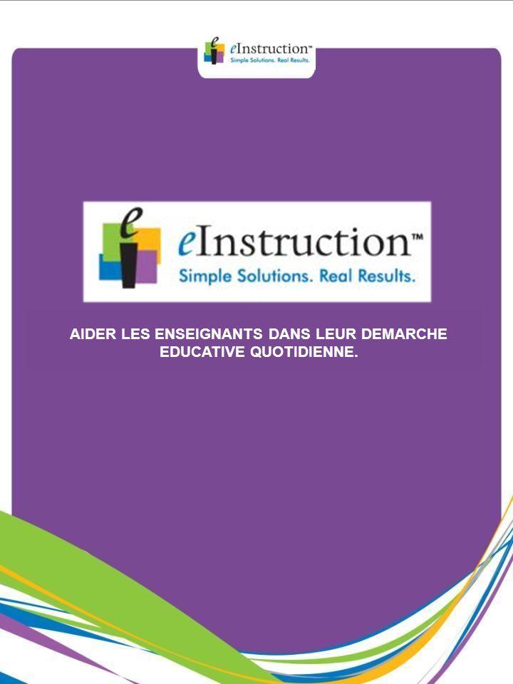 AIDER LES ENSEIGNANTS DANS LEUR DEMARCHE EDUCATIVE QUOTIDIENNE.