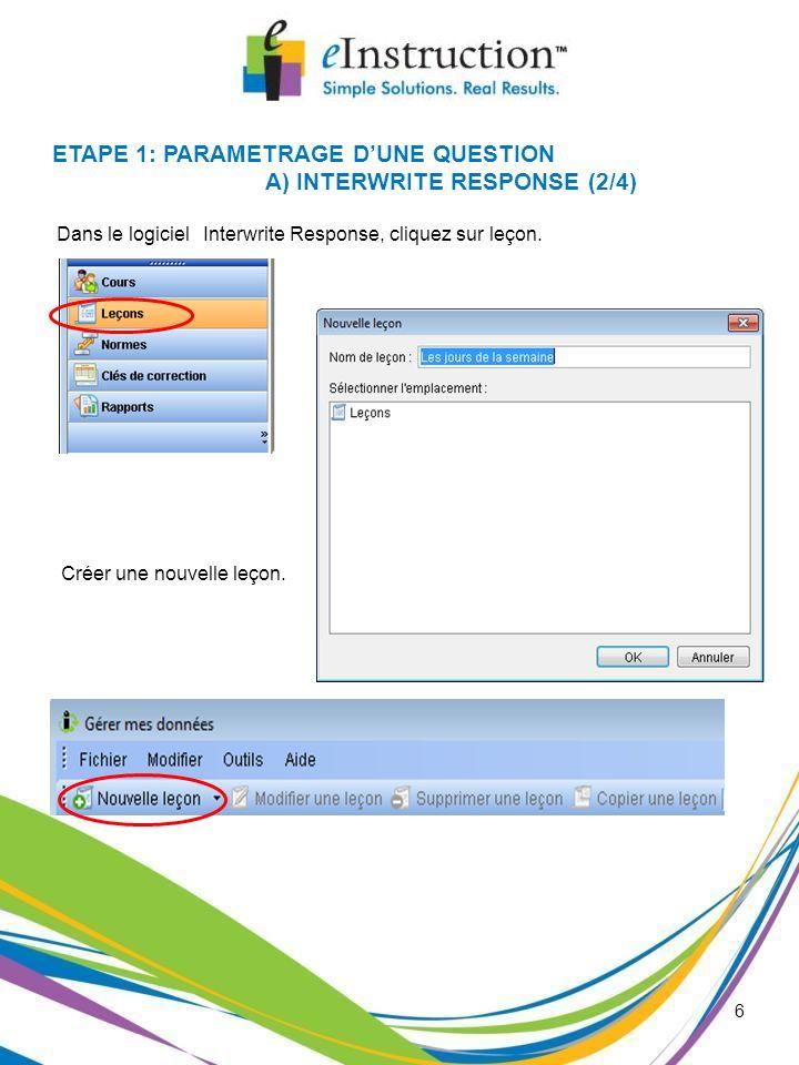 Dans le logiciel Interwrite Response, cliquez sur leçon.