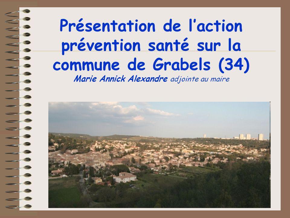 Présentation de l'action prévention santé sur la commune de Grabels (34) Marie Annick Alexandre adjointe au maire
