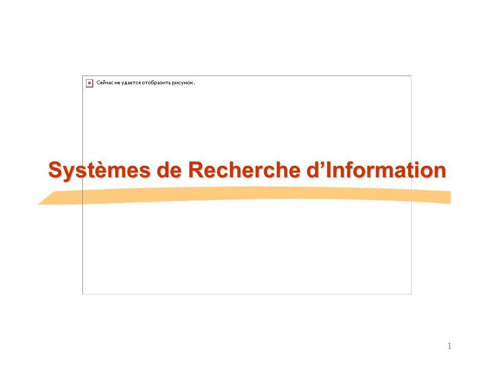 Systèmes de Recherche d'Information
