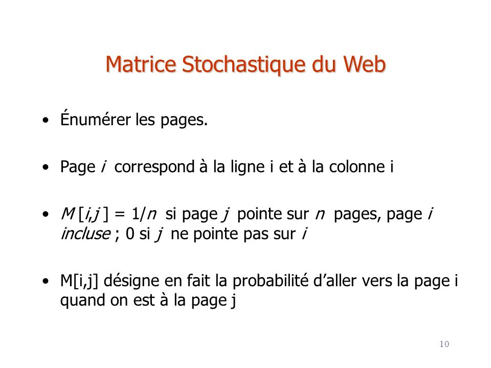 Matrice Stochastique du Web