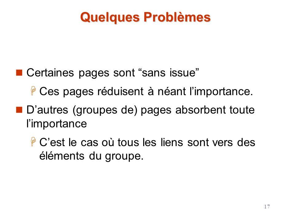 Quelques Problèmes Certaines pages sont sans issue