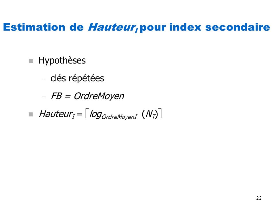 Estimation de HauteurI pour index secondaire