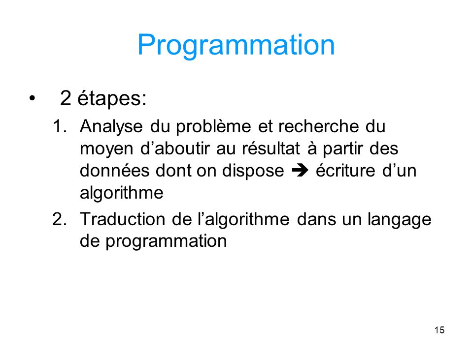 Programmation 2 étapes: