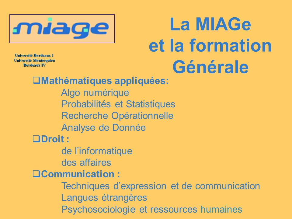 La MIAGe et la formation Générale