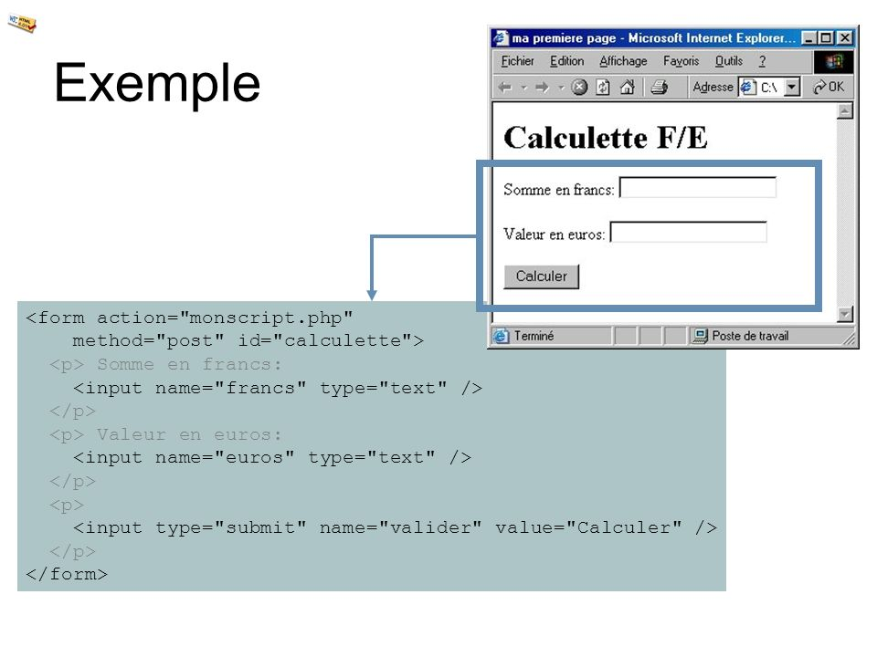 Exemple <form action= monscript.php