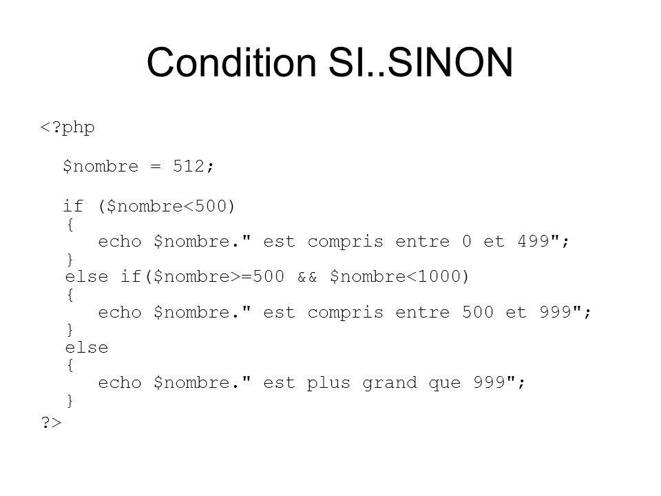 Condition SI..SINON < php $nombre = 512;