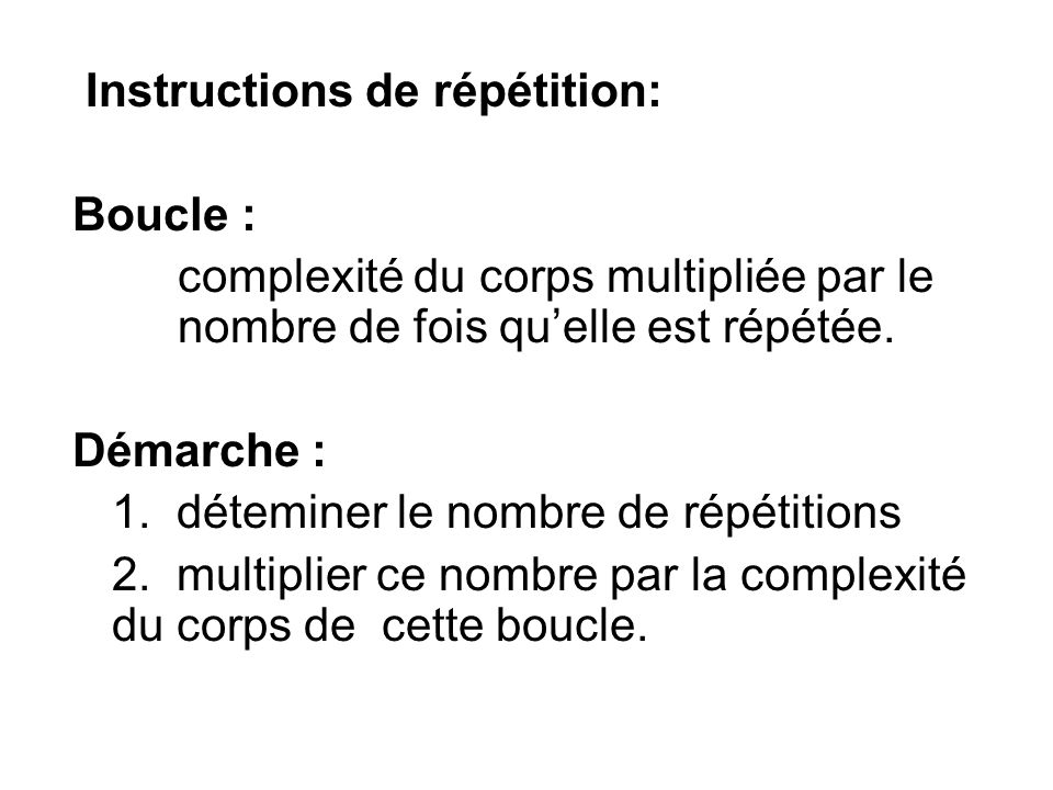 Instructions de répétition: