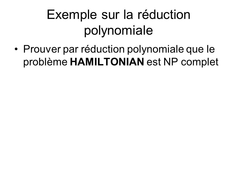 Exemple sur la réduction polynomiale