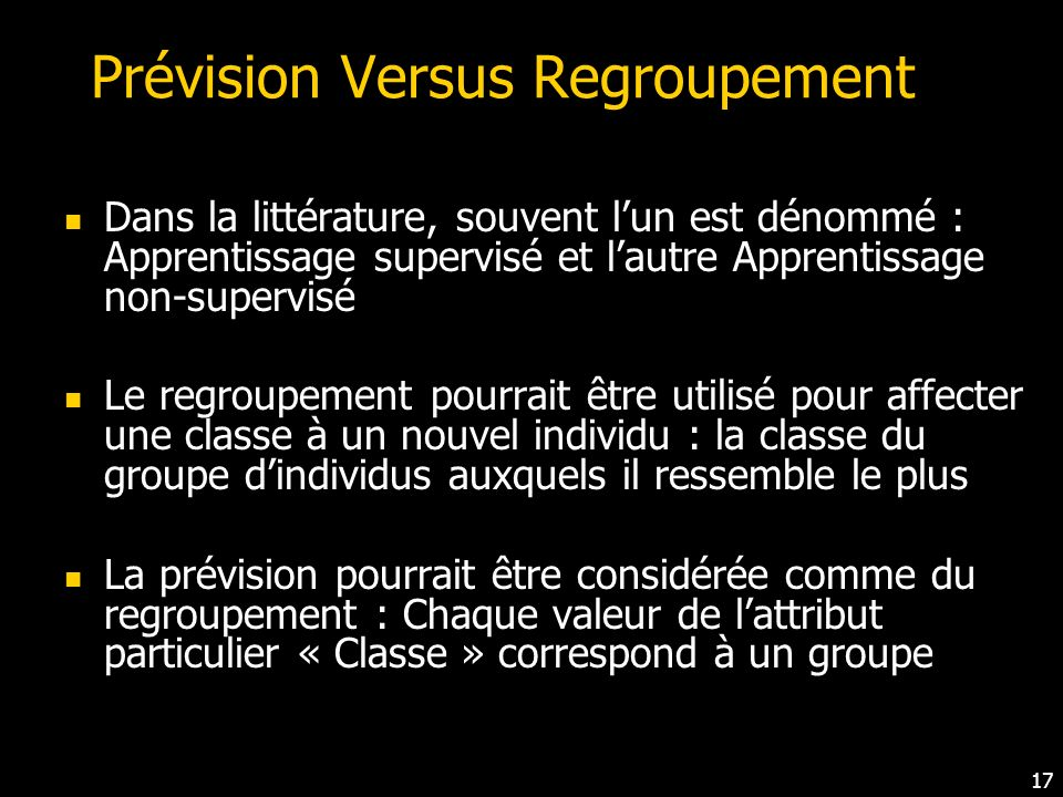 Prévision Versus Regroupement