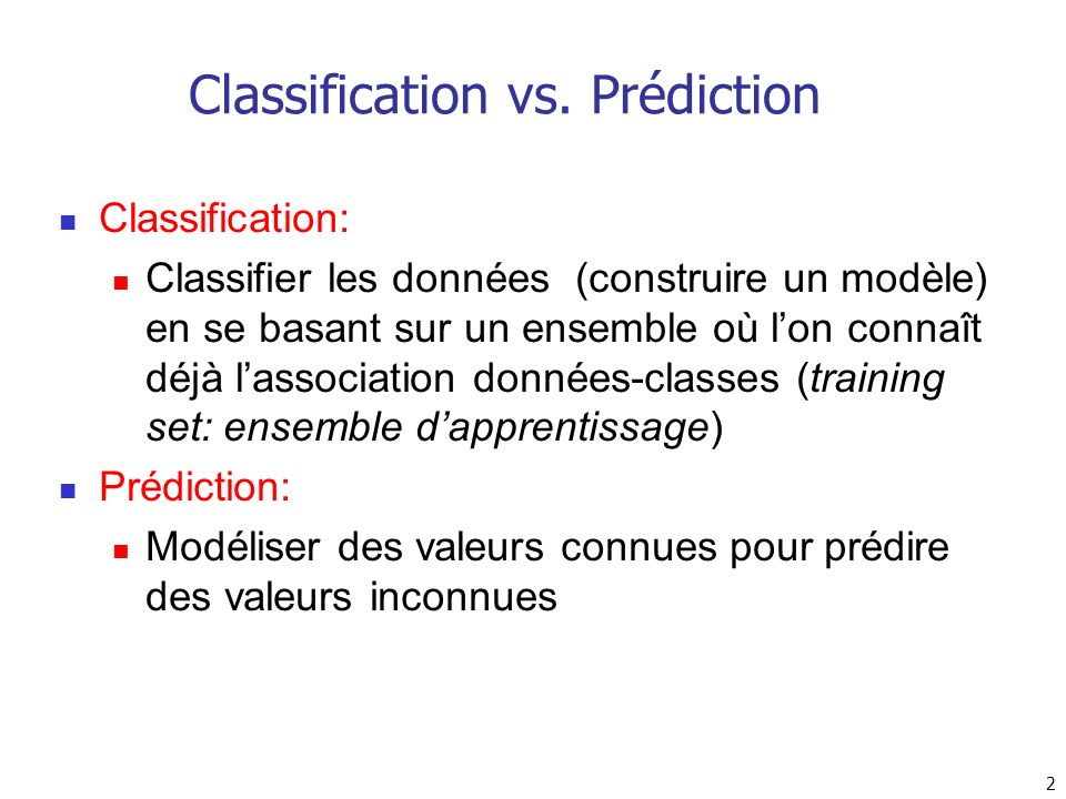 Classification vs. Prédiction