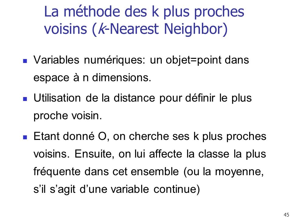 La méthode des k plus proches voisins (k-Nearest Neighbor)