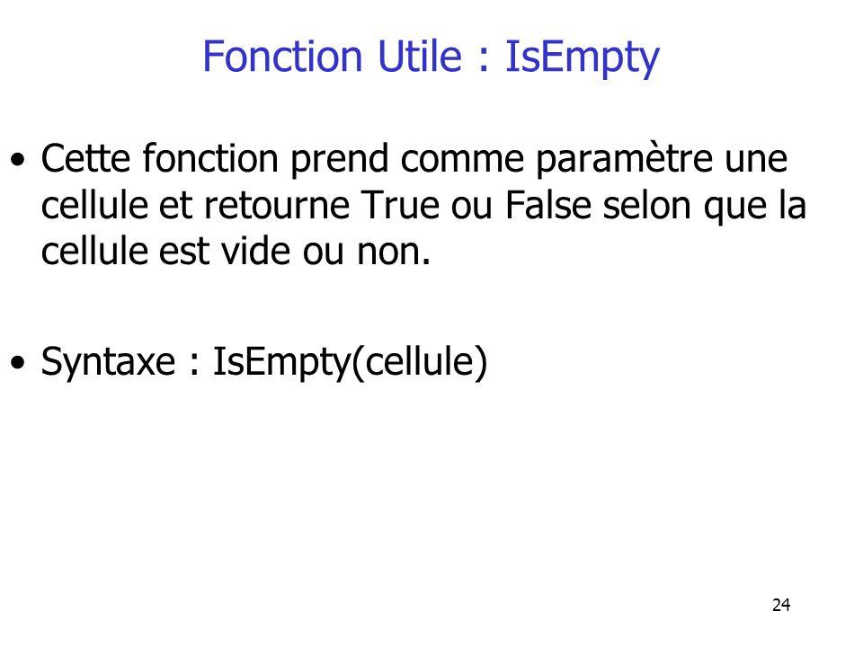 Fonction Utile : IsEmpty