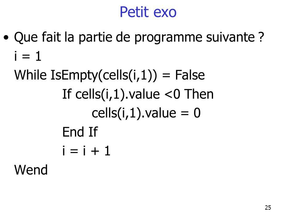 Petit exo Que fait la partie de programme suivante i = 1