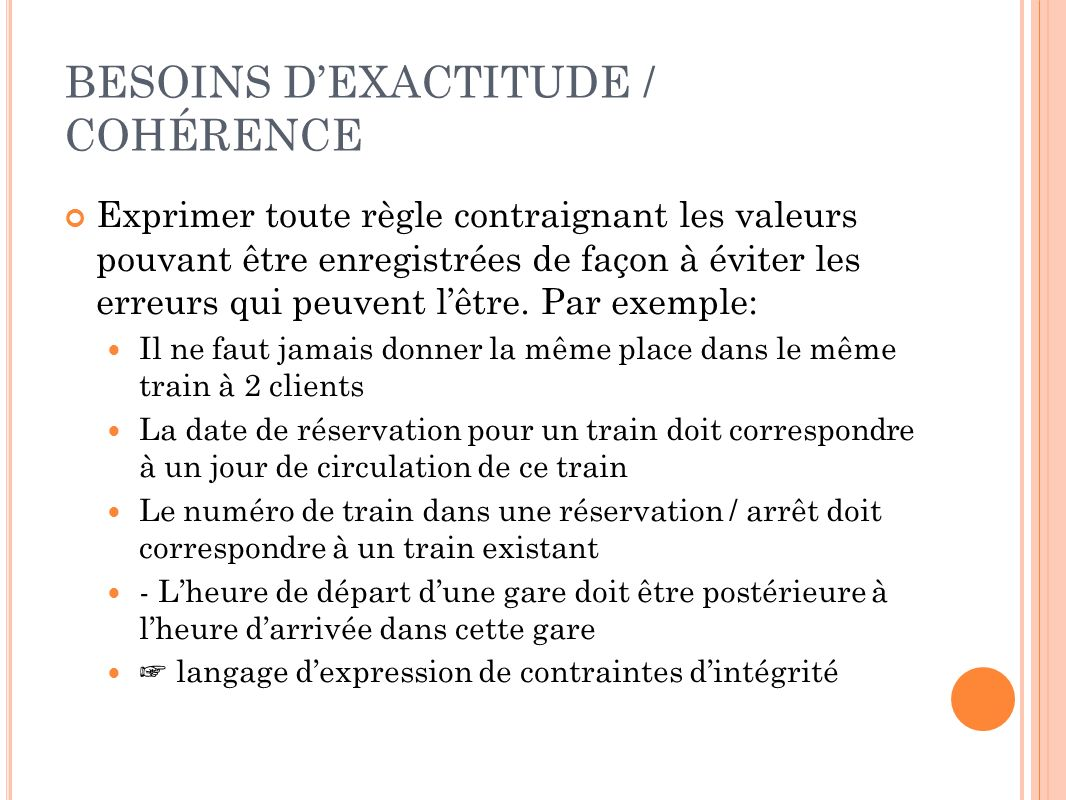 BESOINS D'EXACTITUDE / COHÉRENCE