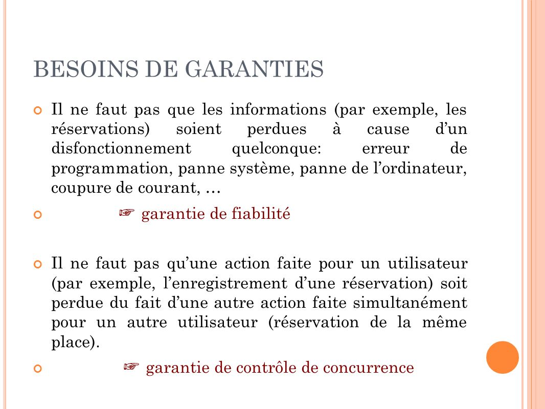 BESOINS DE GARANTIES