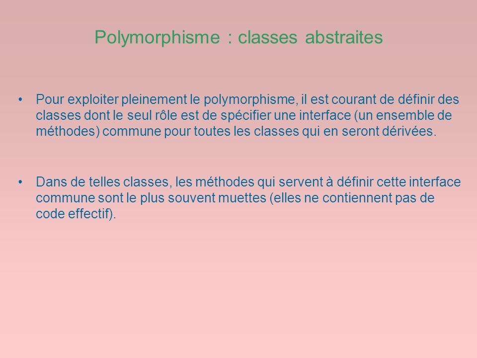 Polymorphisme : classes abstraites
