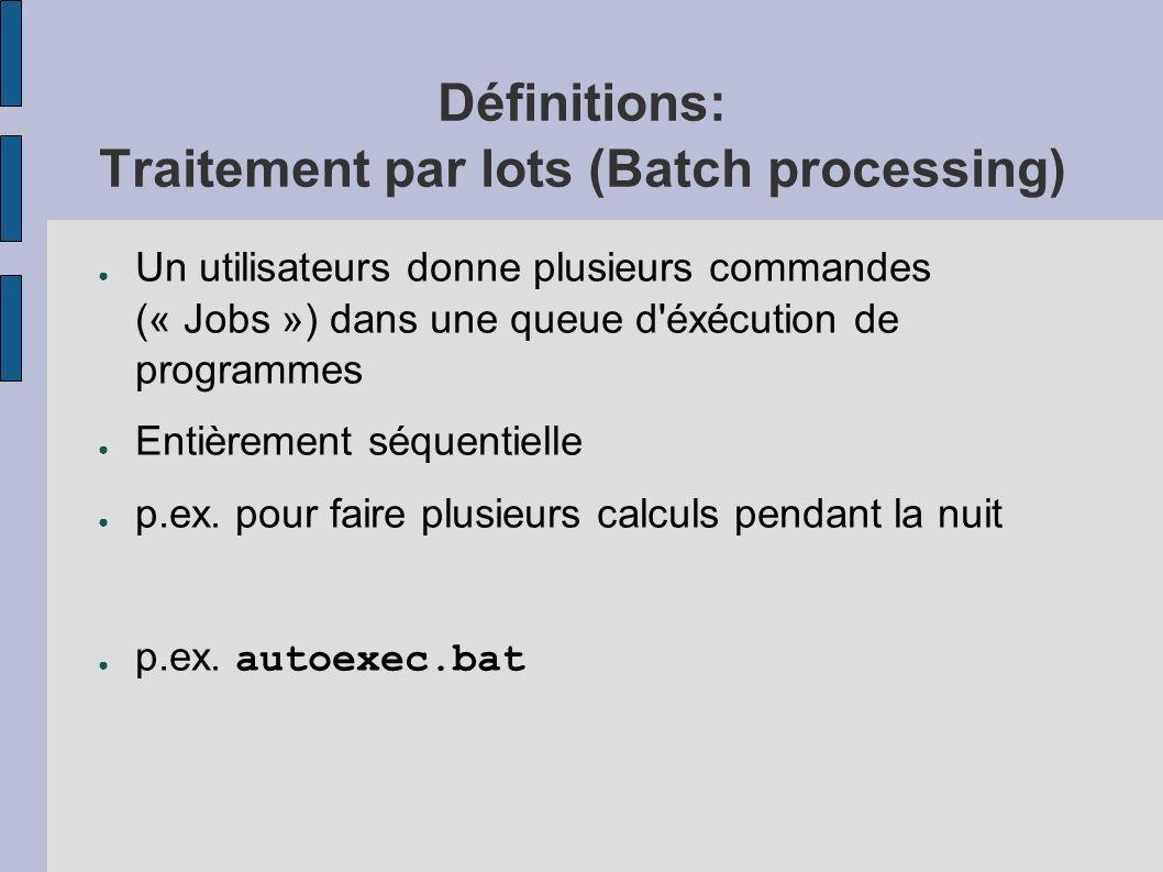 Définitions: Traitement par lots (Batch processing)