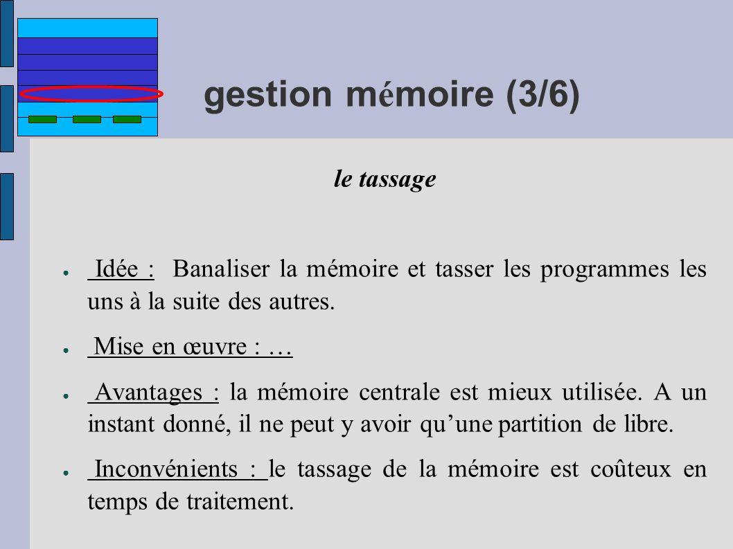 gestion mémoire (3/6) le tassage