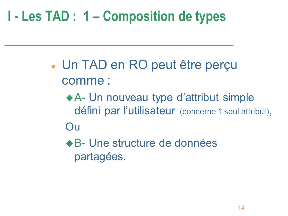 I - Les TAD : 1 – Composition de types
