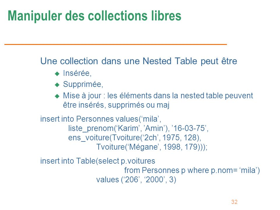 Manipuler des collections libres