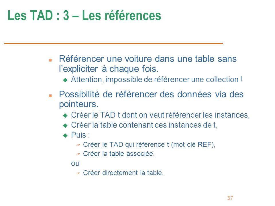 Les TAD : 3 – Les références