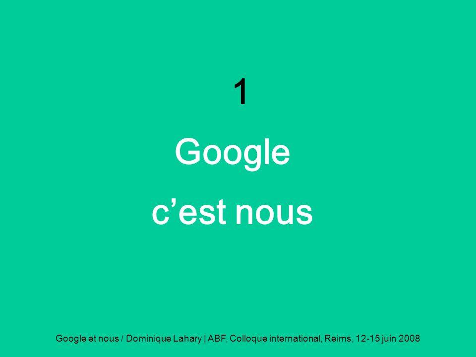 1 Google. c'est nous.