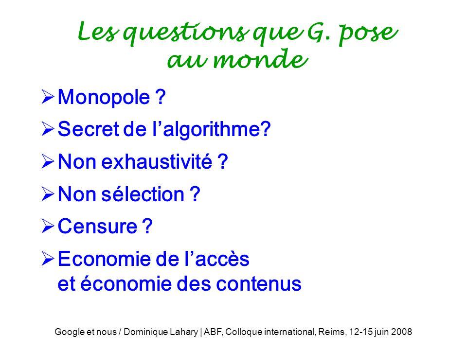 Les questions que G. pose au monde