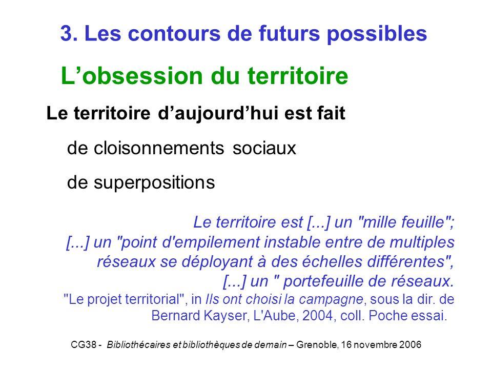 3. Les contours de futurs possibles