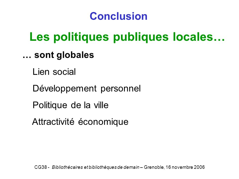 Les politiques publiques locales…