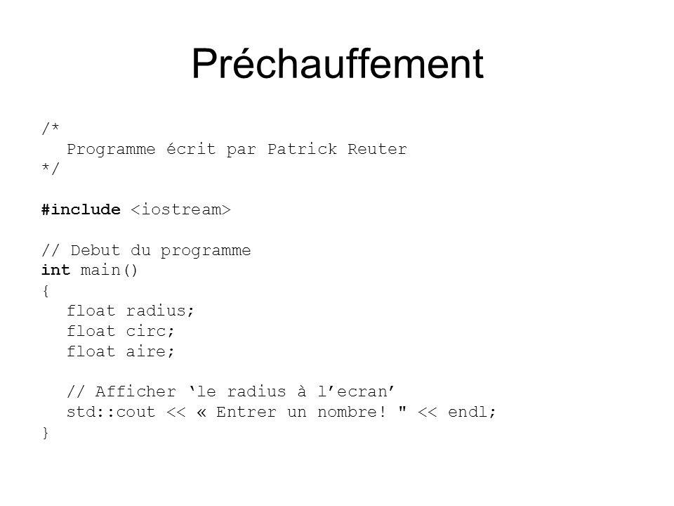 Préchauffement /* Programme écrit par Patrick Reuter */