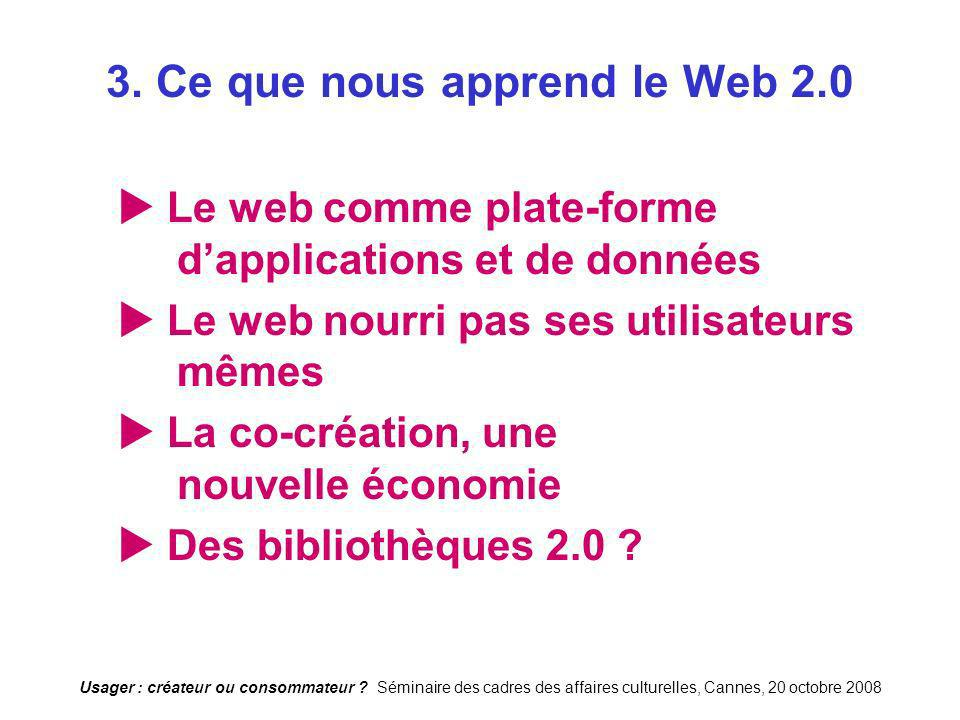 3. Ce que nous apprend le Web 2.0