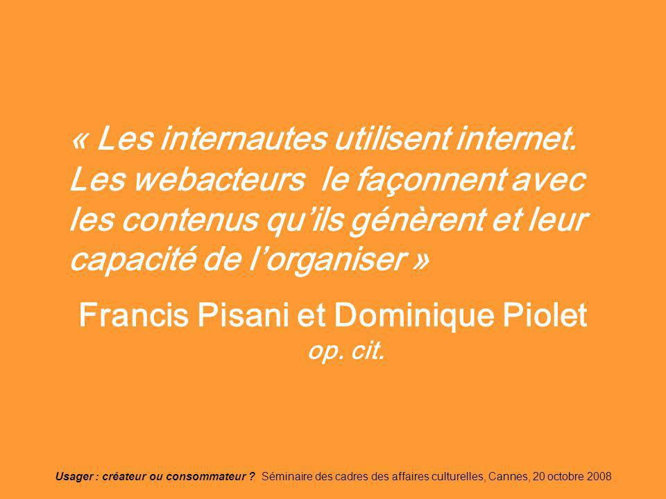 Francis Pisani et Dominique Piolet op. cit.