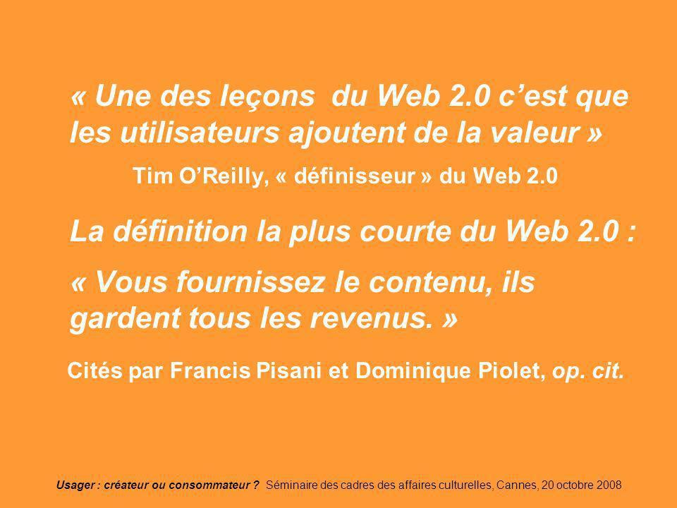 La définition la plus courte du Web 2.0 :