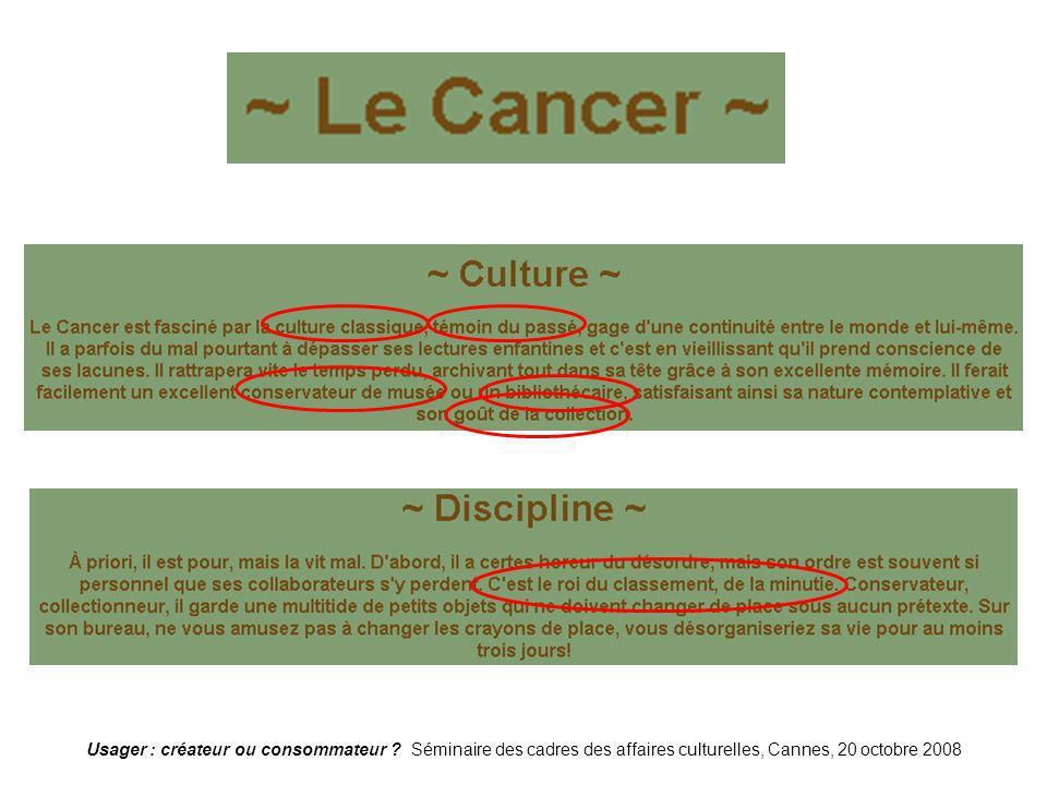 Cancer Usager : créateur ou consommateur .