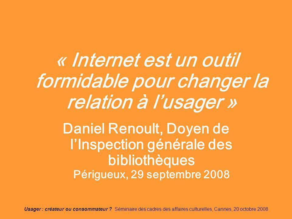 « Internet est un outil formidable pour changer la relation à l'usager »