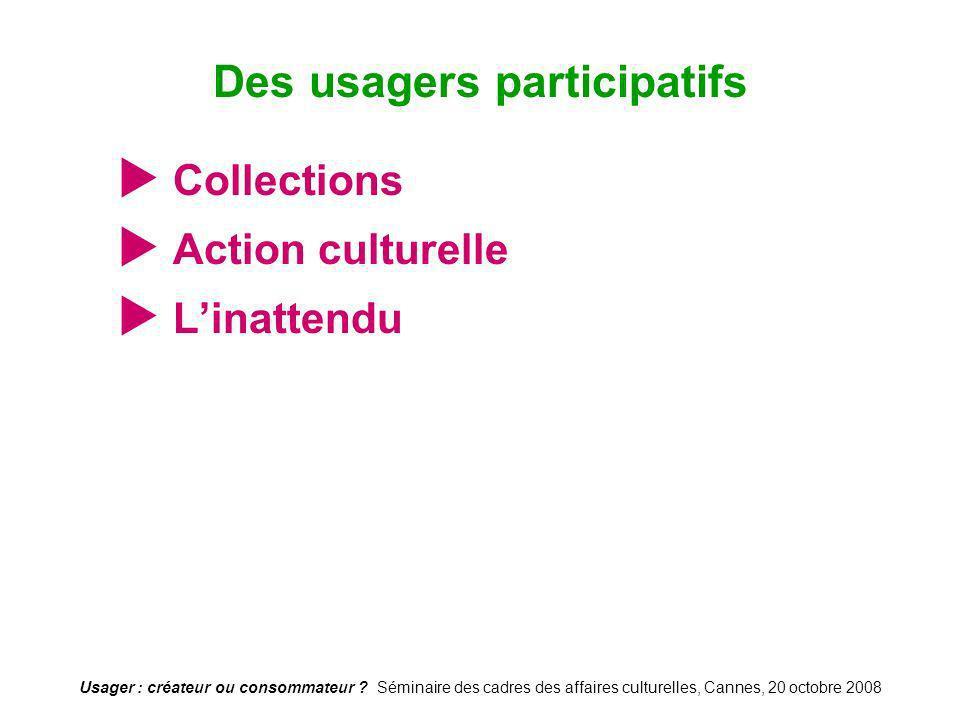 Des usagers participatifs