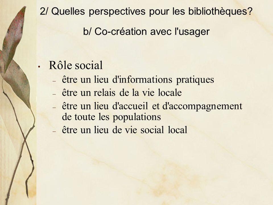 Rôle social être un lieu d informations pratiques