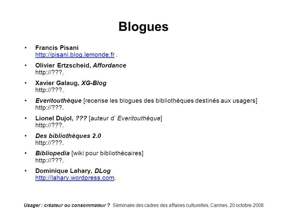 Blogues Francis Pisani http://pisani.blog.lemonde.fr .