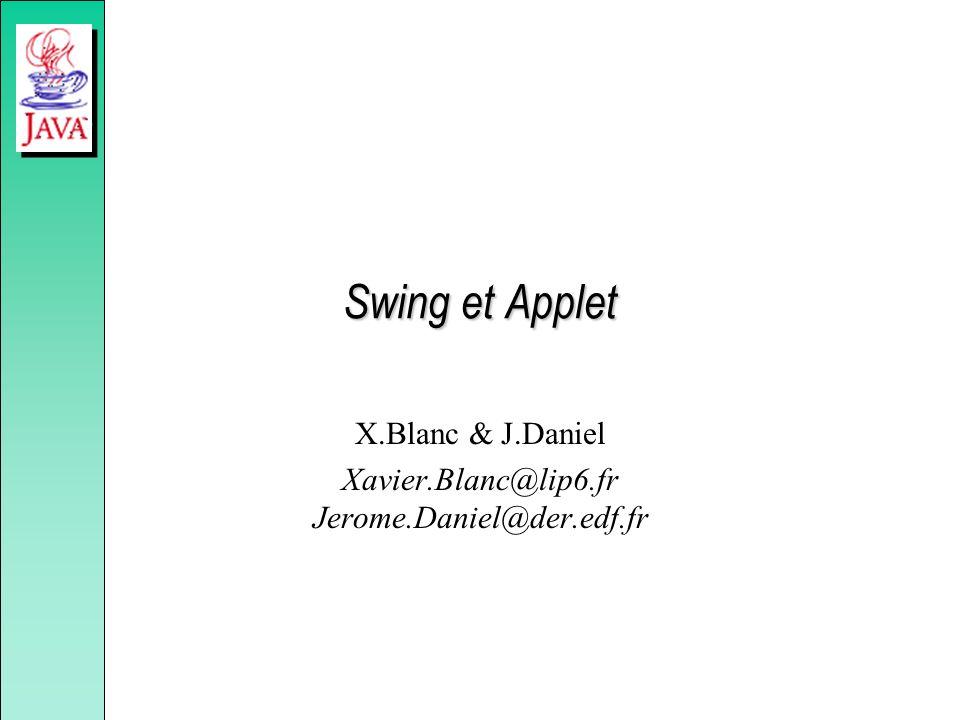 X.Blanc & J.Daniel Xavier.Blanc@lip6.fr Jerome.Daniel@der.edf.fr