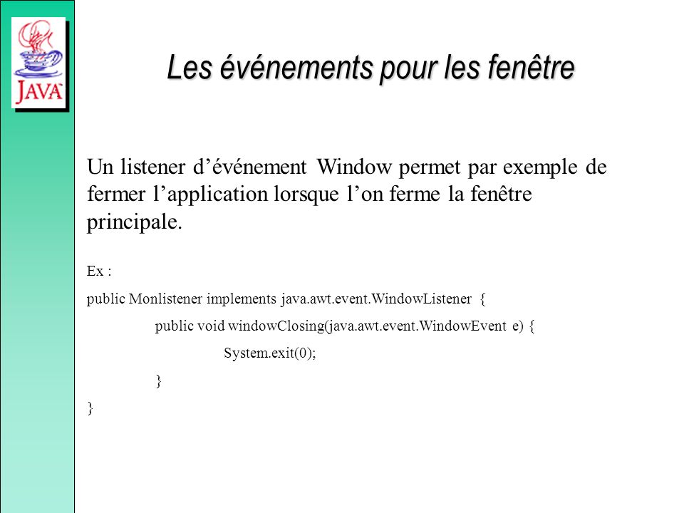 Les événements pour les fenêtre