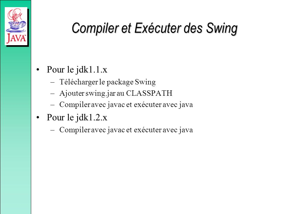 Compiler et Exécuter des Swing