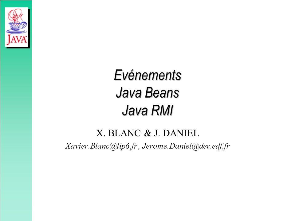 Evénements Java Beans Java RMI